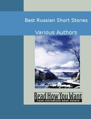 Best Russian Short Stories ebook by Authors,Various