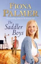 The Saddler Boys ebook by Fiona Palmer