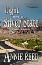 Eight from the Silver State ebook by