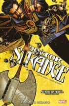 Doctor Strange 1 (Marvel Collection) - Un Mondo Bizzarro ebook by Jason Aaron, Chris Bachalo; Kevin Nowlan;, Giuseppe Guidi