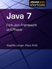 Java 7 - Fork-Join-Framework und Phaser ebook by Kobo.Web.Store.Products.Fields.ContributorFieldViewModel