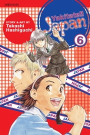 Yakitate!! Japan, Vol. 6 ebook by Takashi Hashiguchi,Takashi Hashiguchi