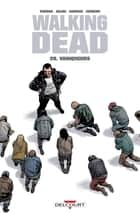 Walking Dead T28 - Vainqueurs ebook by Charlie Adlard, Stefano Gaudiano, Robert Kirkman