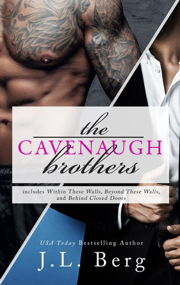 The Cavenaugh Brothers : A Boxed Set ebook by J.L. Berg
