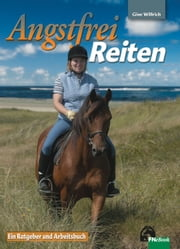 Angstfrei Reiten ebook by Gine Willrich