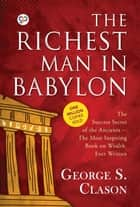 The Richest Man in Babylon - 9789387669369 ebook by George S. Clason, GP Editors