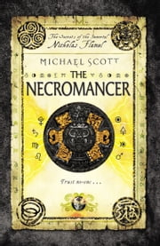 The Necromancer - Book 4 ebook by Michael Scott