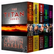 The Titan Series: Military Romance Box Set - 3 Novels + 2 Novellas ebook by Cristin Harber