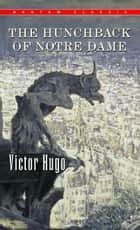 The Hunchback of Notre Dame ebook by Victor Hugo
