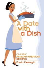 A Date with a Dish ebook by Freda DeKnight