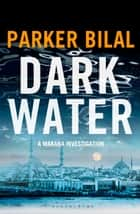Dark Water ebook by