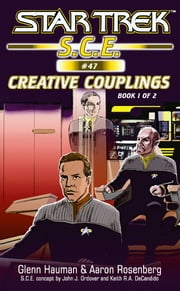 Star Trek: Creative Couplings, Book 1 ebook by Glenn Hauman,Aaron Rosenberg