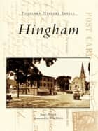 Hingham ebook by James Pierotti, Scott Wahle