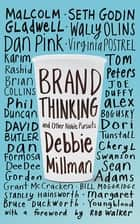 Brand Thinking and Other Noble Pursuits ebook by Debbie Millman,Rob Walker