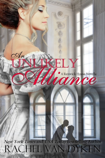 An Unlikely Alliance ebooks by Rachel VanDyken