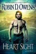 Heart Sight ebook by Robin D. Owens