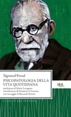 Psicopatologia della vita quotidiana ebook by Sigmund Freud