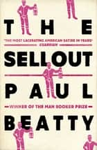 The Sellout ebook by Paul Beatty