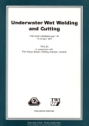 Underwater Wet Welding and Cutting ebook by Cho, Gyoujin