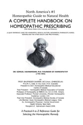 North America's #1 Homeopathic Guide to Natural Health - A COMPLETE HANDBOOK ON HOMEOPATHIC PRESCRIBING ebook by Bhupinder Sharma, M.D.
