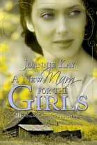 A New Mam for the Girls ebook by Joannie Kay