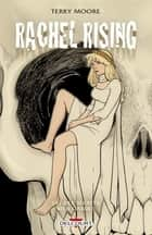 Rachel Rising T06 - Des Secrets bien gardés ebook by Terry Moore