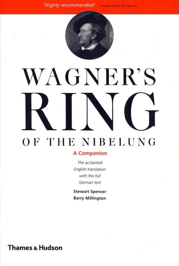 Wagners Ring Of The Nibelung A Companion Ebook By Barry Millington