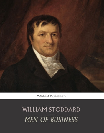 Men of Business ebook by William Stoddard