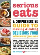 Serious Eats ebook by Ed Levine