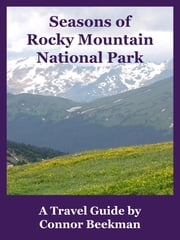 Seasons of Rocky Mountain National Park ekitaplar by Connor Beekman