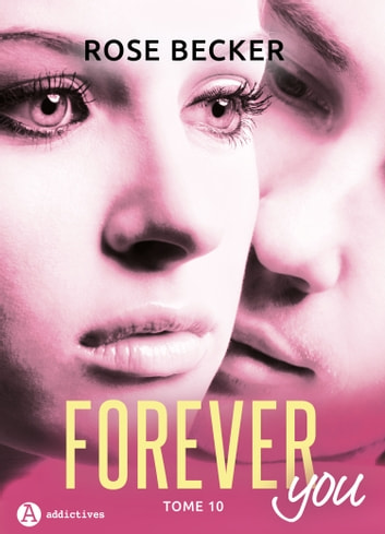 Forever you 10 ebook by Rose M. Becker
