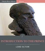 Introduction to The Prince ebook by Lord Acton