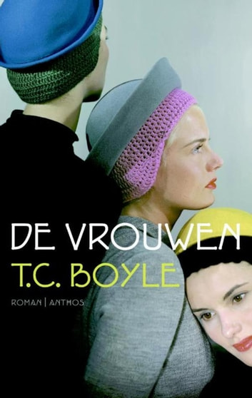 Vrouwen ebook by T. Coraghessan Boyle
