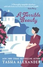 A Terrible Beauty ebook by Tasha Alexander