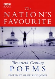 The Nation's Favourite - Twentieth Century Poems ebook by Griff Rhys Jones