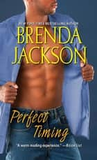 Perfect Timing ebook by Brenda Jackson