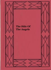 The Side Of The Angels ebook by Basil King