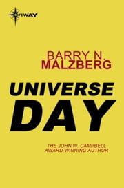 Universe Day ebook by Barry N. Malzberg
