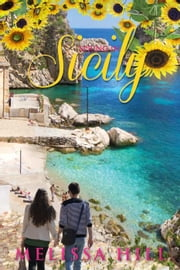 Spring in Sicily - Escape to Italy, #4 ebook by Melissa Hill
