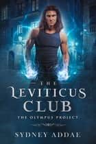 The Leviticus Club ebook by Sydney Addae