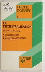 La Décentralisation ebook by Kobo.Web.Store.Products.Fields.ContributorFieldViewModel