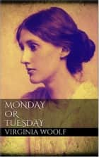 Monday or Tuesday ebooks by Virginia Woolf