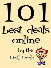 101 Best Deals Online ebook by Deal Dude