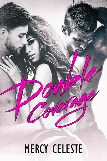 Double Coverage ebook by Mercy Celeste