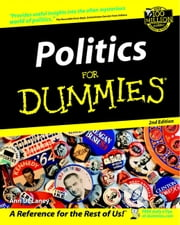 Politics For Dummies ebook by Ann DeLaney