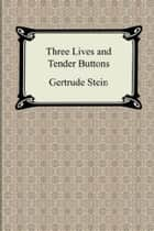 Three Lives ebook by Gertrude Stein