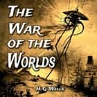 The War of the Worlds audiobook by H. G. Wells
