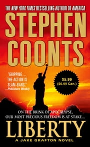 Liberty - A Jake Grafton Novel ebook by Stephen Coonts