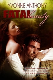 Fatal Beauty ebook by Yvonne Anthony