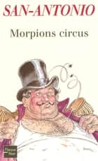 Morpions circus ebook by SAN-ANTONIO